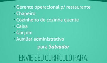 Vagas para Salvador – BA!